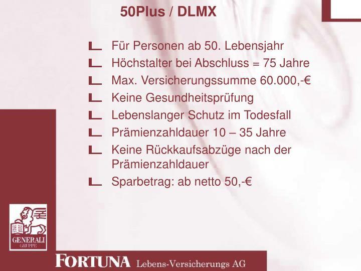 50Plus / DLMX
