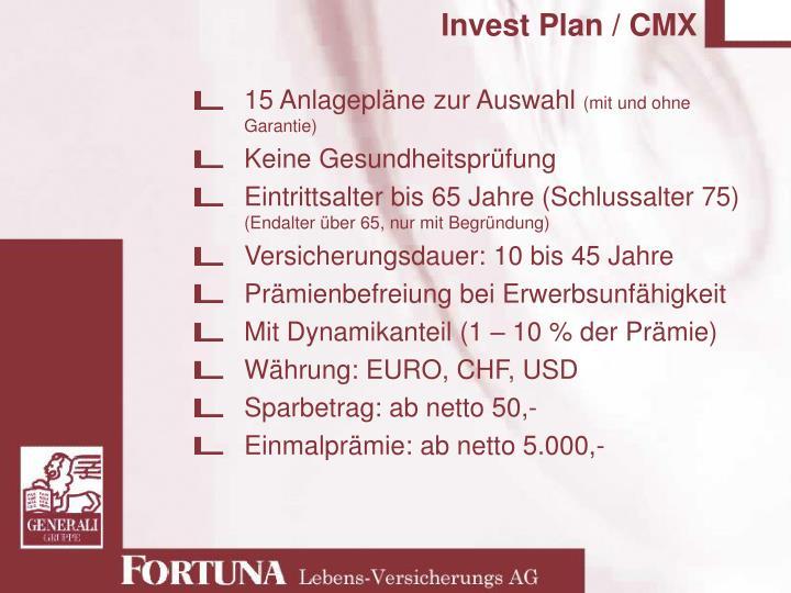 Invest Plan / CMX