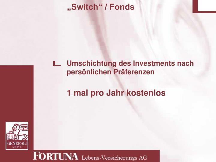 """""""Switch"""" / Fonds"""