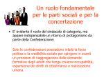 un ruolo fondamentale per le parti sociali e per la concertazione