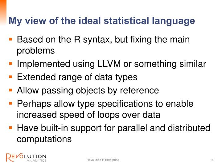 My view of the ideal statistical language