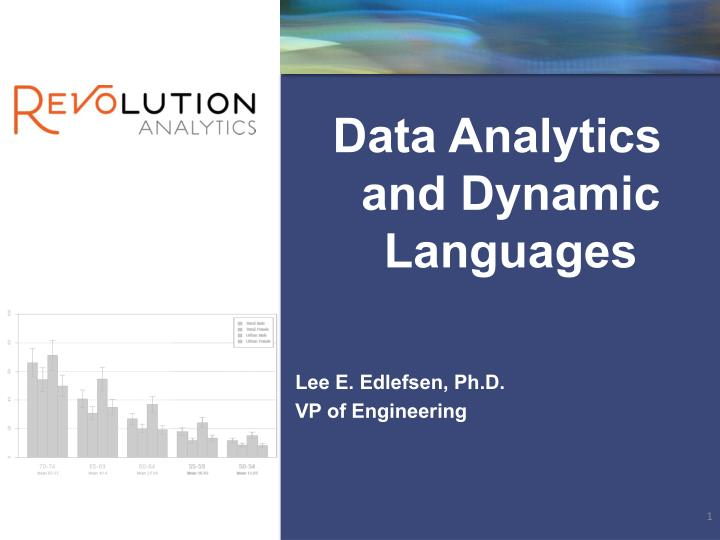Data Analytics and Dynamic Languages