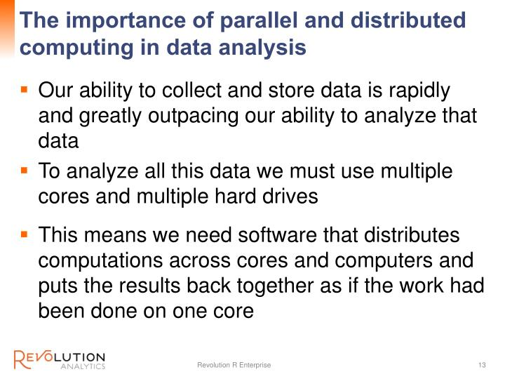 The importance of parallel and distributed computing in data analysis