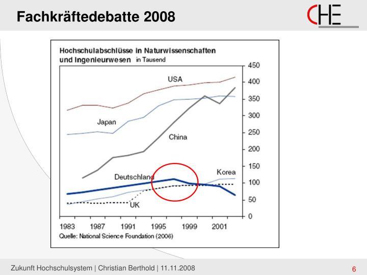Fachkräftedebatte 2008