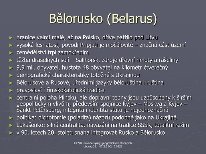 Bělorusko (Belarus)