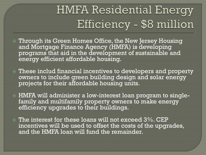 HMFA Residential Energy Efficiency - $8 million