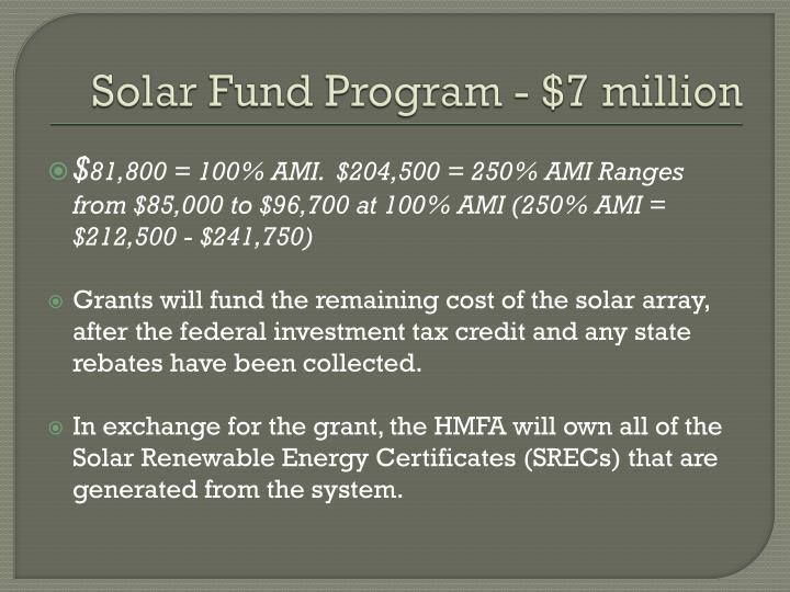 Solar Fund Program - $7 million