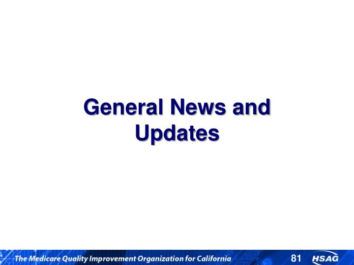 General News and Updates