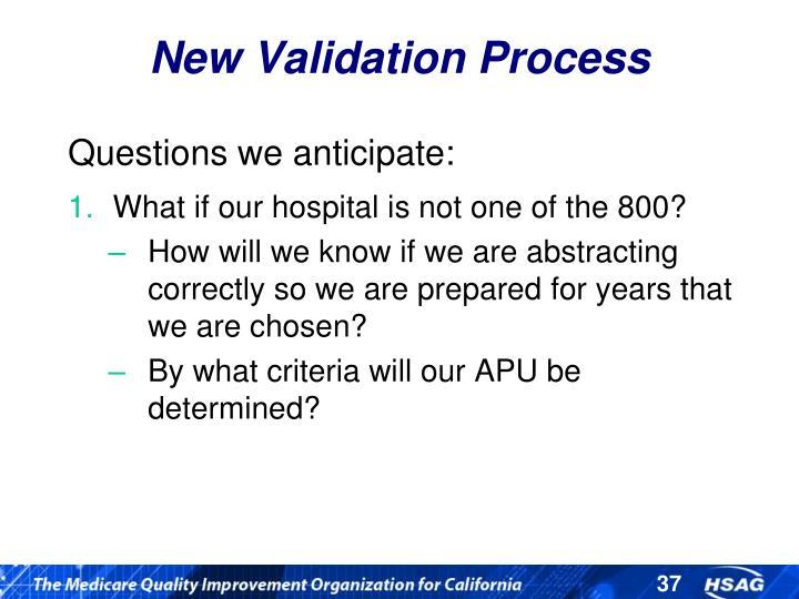 New Validation Process