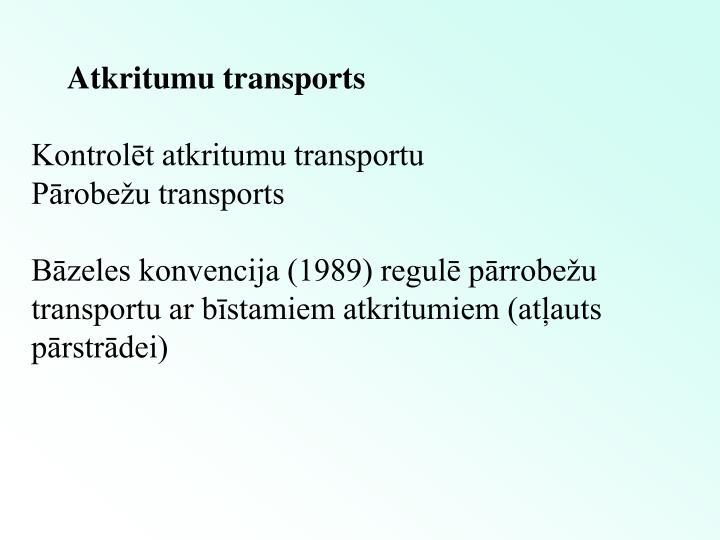 Atkritumu transports