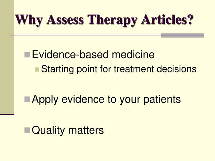 Why assess therapy articles