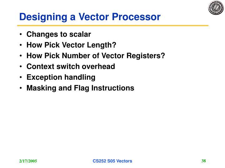 Designing a Vector Processor