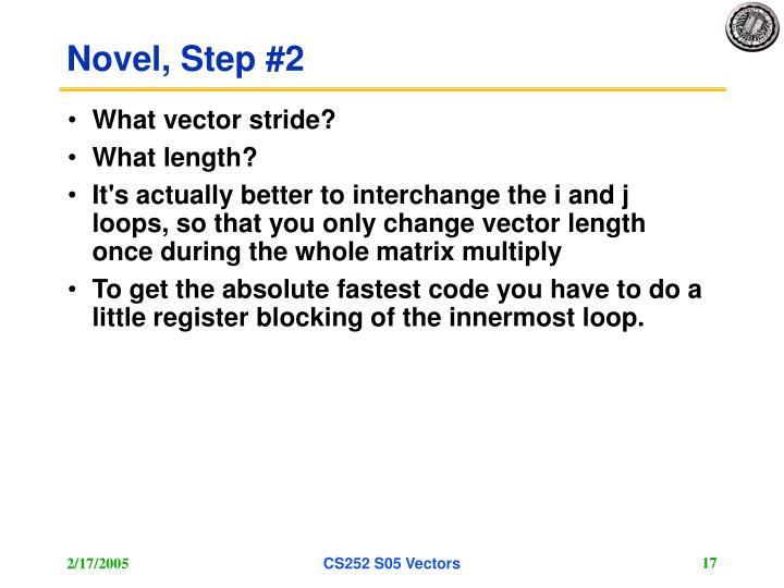 Novel, Step #2