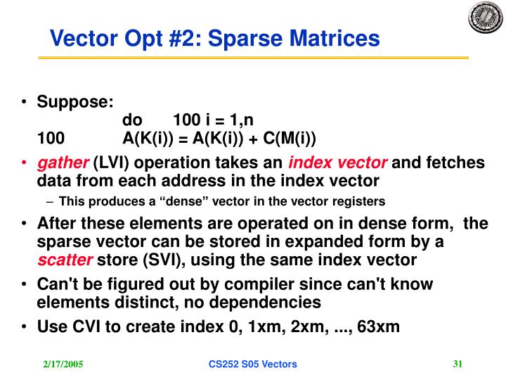 Vector Opt #2: Sparse Matrices