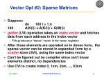 vector opt 2 sparse matrices