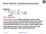 vector opt 3 conditional execution