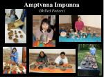 amptvnna impunna skilled potters
