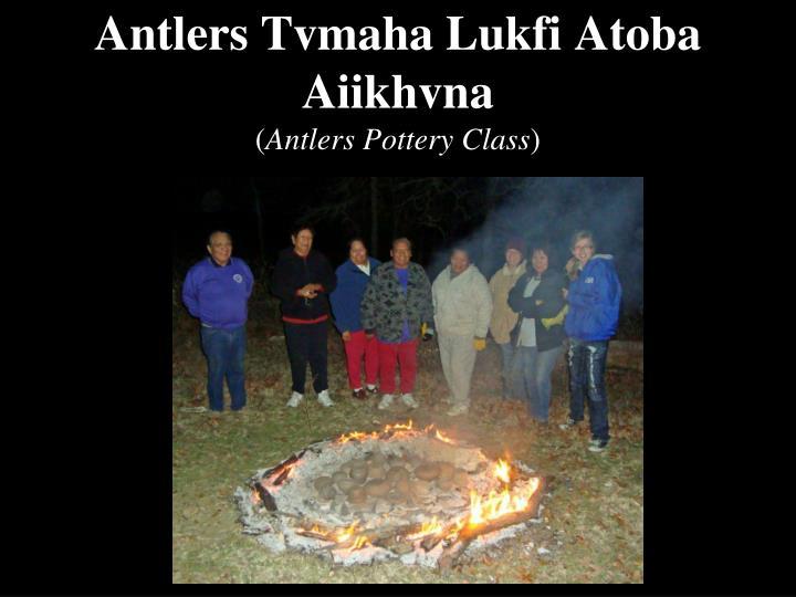 Antlers Tvmaha Lukfi Atoba Aiikhvna
