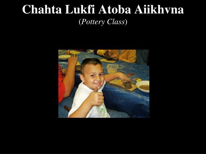 Chahta Lukfi Atoba Aiikhvna