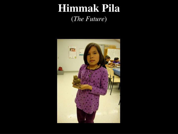 Himmak Pila
