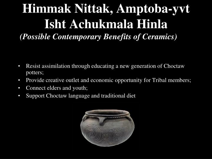 Himmak Nittak, Amptoba-yvt Isht Achukmala Hinla
