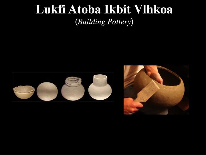 Lukfi Atoba Ikbit Vlhkoa
