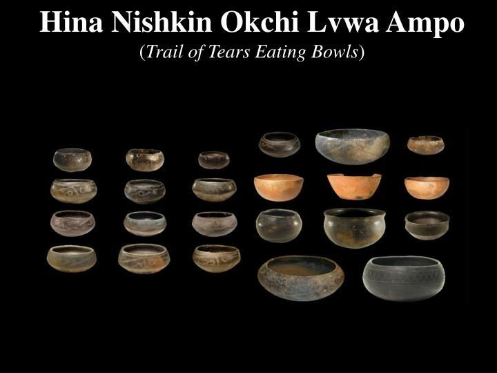 Hina Nishkin Okchi Lvwa Ampo