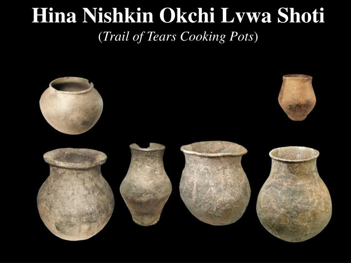 Hina Nishkin Okchi Lvwa Shoti