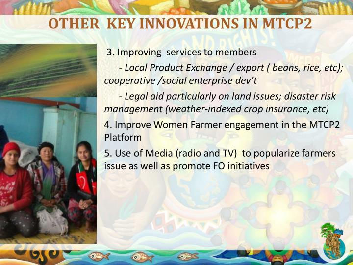 OTHER  KEY INNOVATIONS IN MTCP2