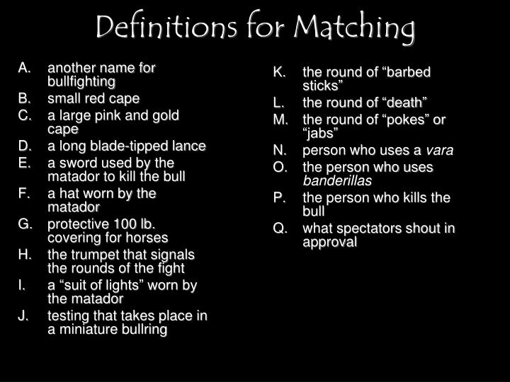 Definitions for Matching