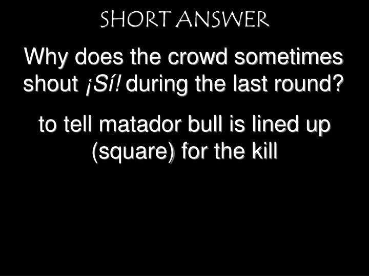 SHORT ANSWER