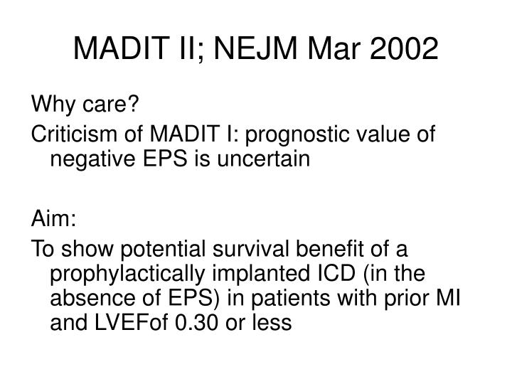 MADIT II; NEJM Mar 2002
