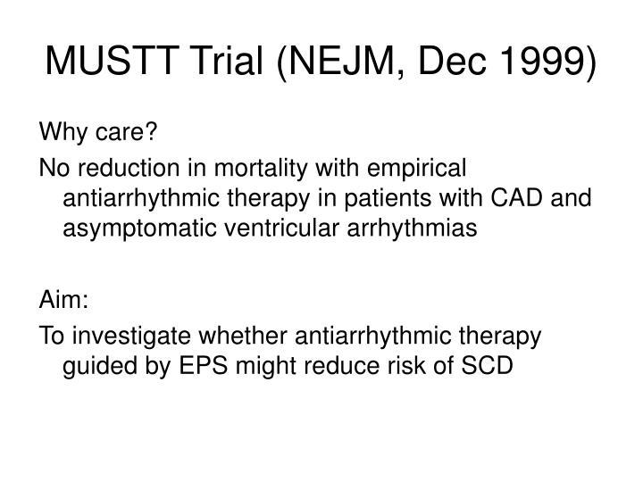 MUSTT Trial (NEJM, Dec 1999)