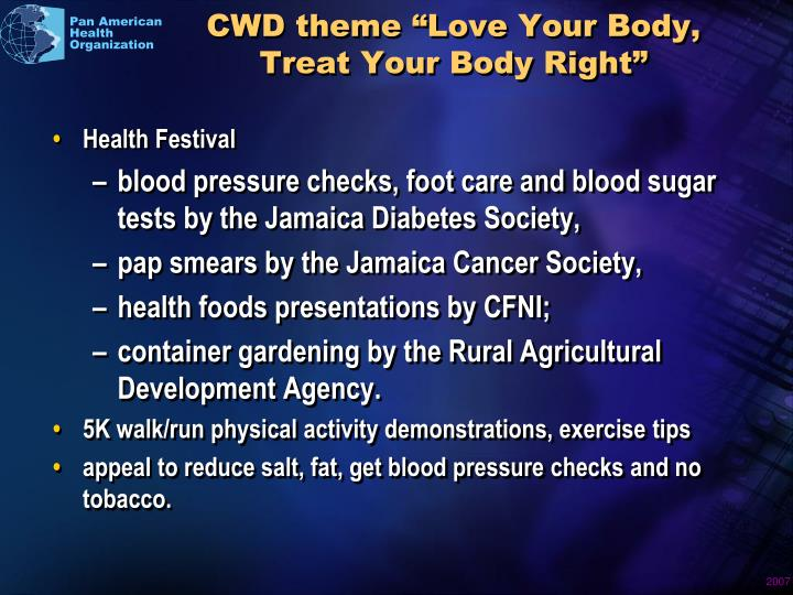 "CWD theme ""Love Your Body, Treat Your Body Right"""