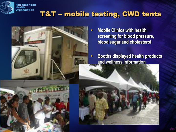 T t mobile testing cwd tents