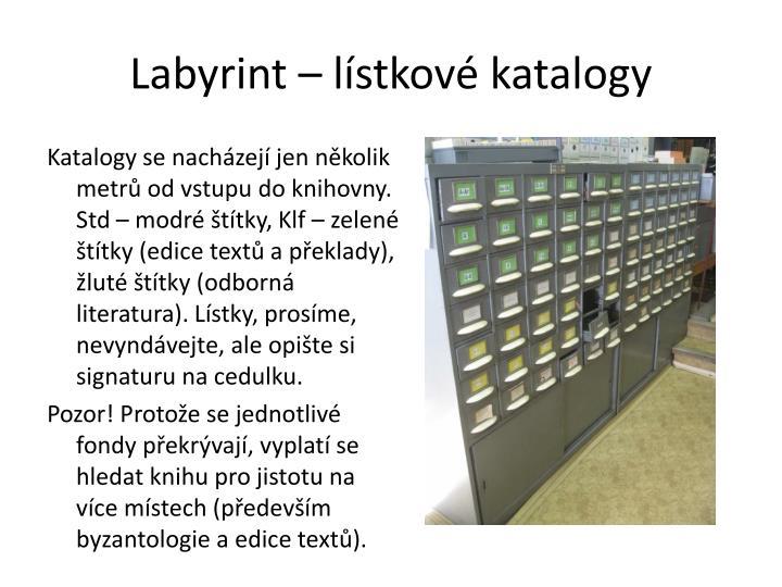 Labyrint – lístkové katalogy