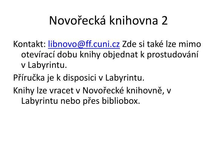 Novořecká knihovna 2