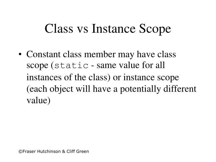 Class vs Instance Scope