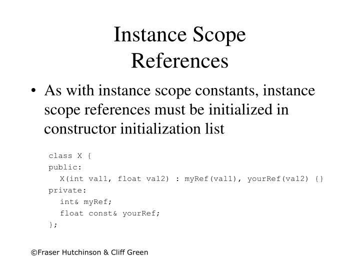 Instance Scope