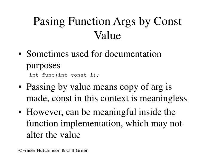Pasing Function Args by Const Value
