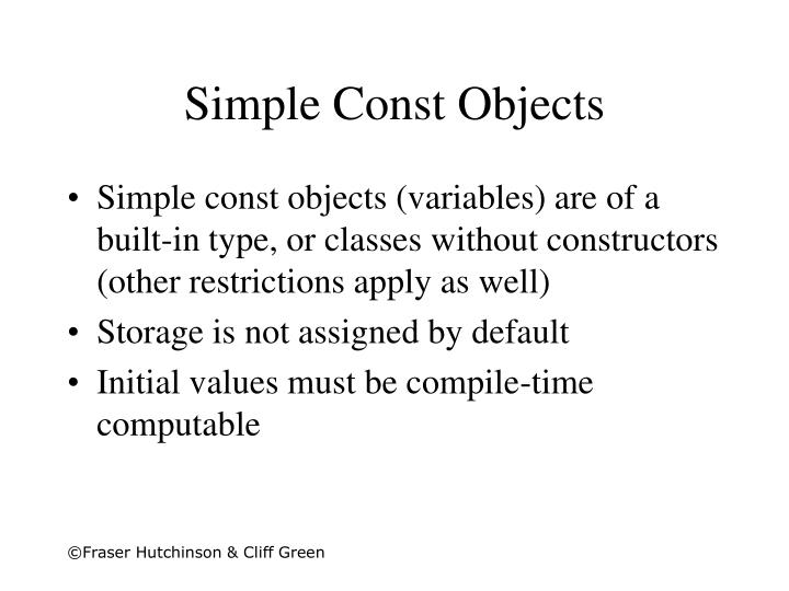 Simple Const Objects