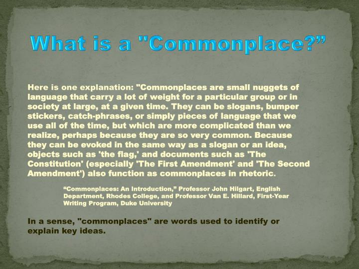 """What is a """"Commonplace?"""""""