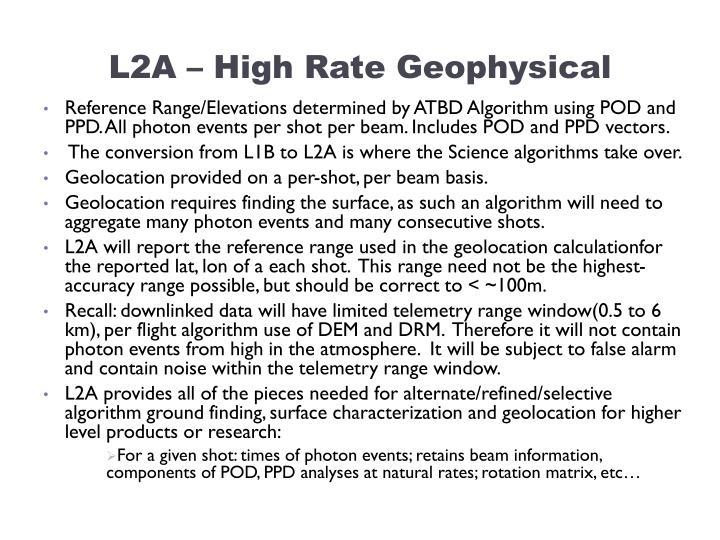 L2A – High Rate Geophysical