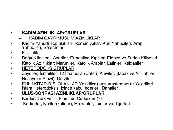 KADİM AZINLIKLAR/GRUPLAR