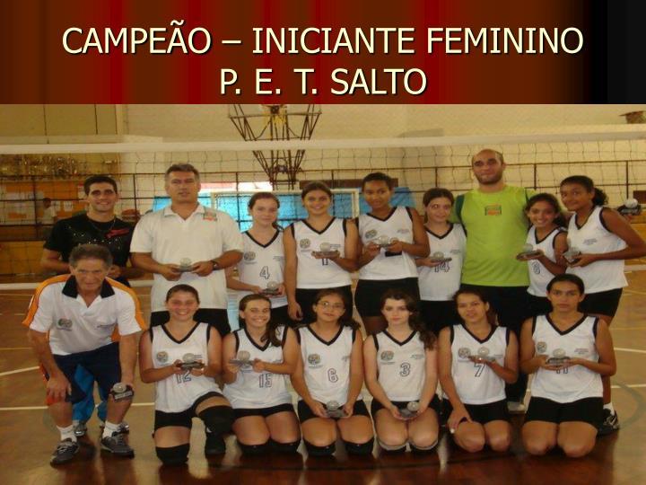 CAMPEÃO – INICIANTE FEMININO