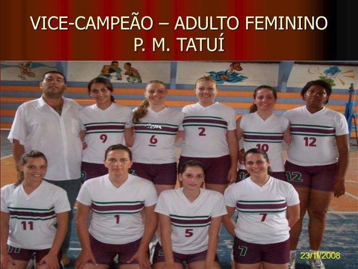 VICE-CAMPEÃO – ADULTO FEMININO