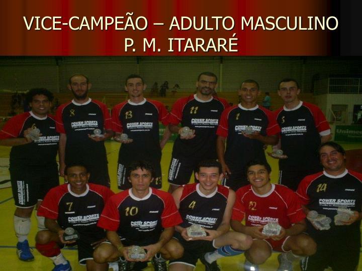 VICE-CAMPEÃO – ADULTO MASCULINO