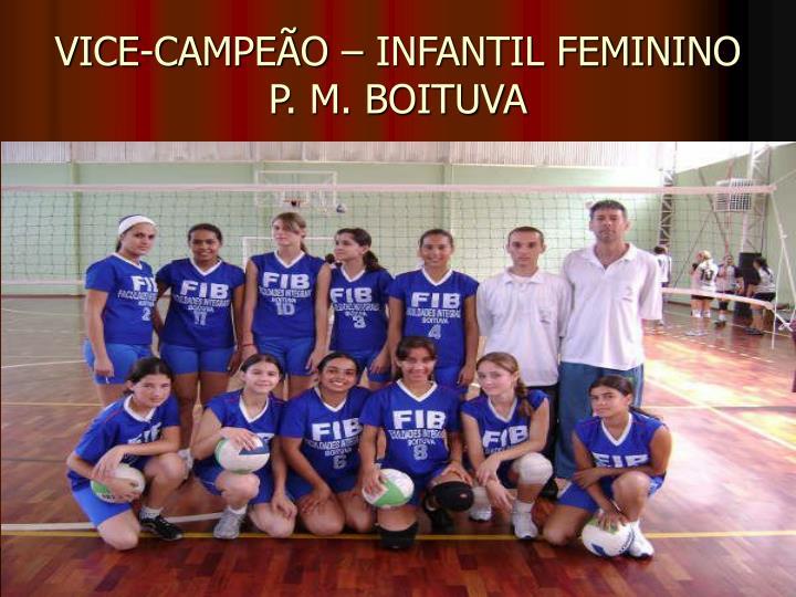 VICE-CAMPEÃO – INFANTIL FEMININO