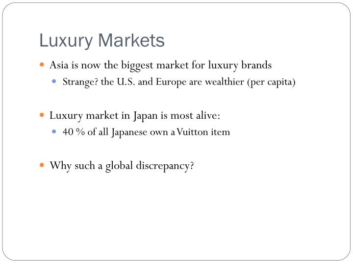 Luxury Markets