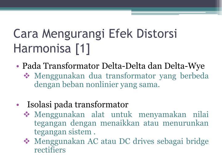 Cara Mengurangi Efek Distorsi Harmonisa [1]